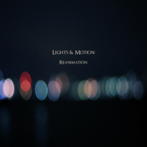 Lights  Motion – Reanimation