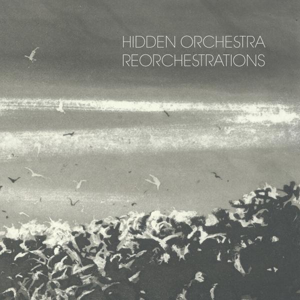 HiddenOrchestra_Reorchestrations_small