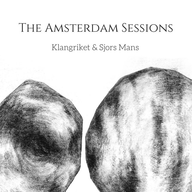 Klangriket_Mans_Amsterdam_Sessions_Cover