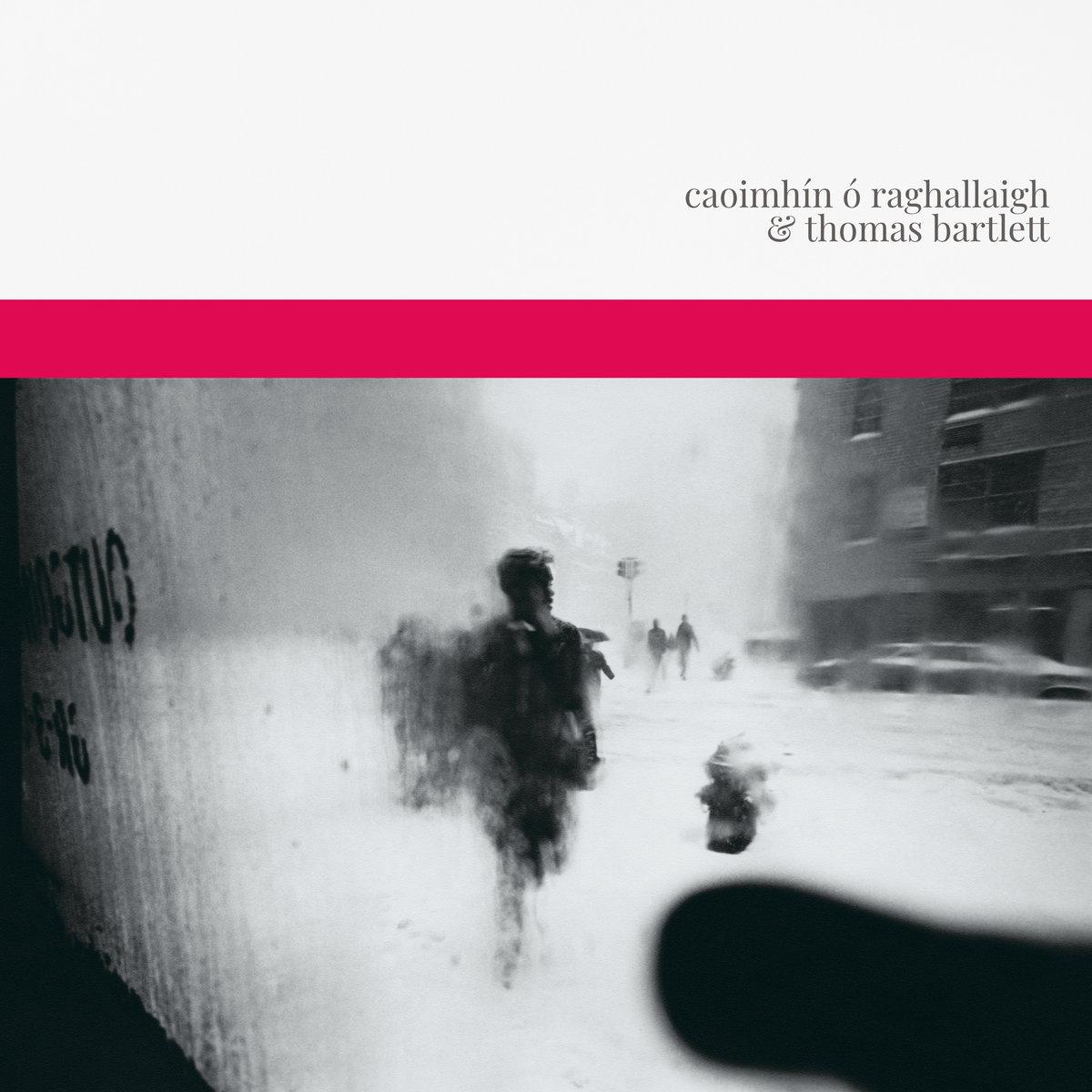 Caoimhín Ó Raghallaigh and Thomas Bartlett cover